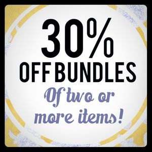 30% off bundles of 2 or more.  On all items.